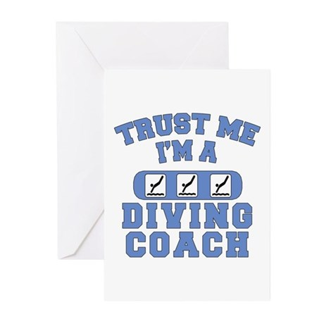 Trust Me I'm a Diving Coach Greeting Cards (Pk of