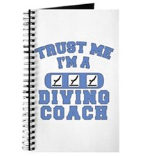 Trust Me I'm a Diving Coach Journal