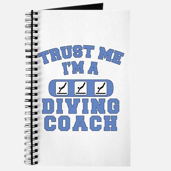 Trust Me I'm a Diving Coach Journal