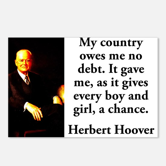 My Country Owes Me No Debt - Herbert Hoover Postca