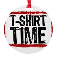 It's T-Shirt Time Ornament