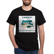 Crikey Here's My Friend The Stingray Black T-Shirt