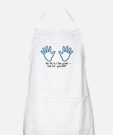 30th birthday humor, feel me BBQ Apron