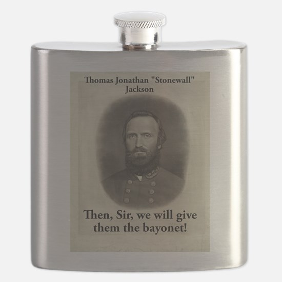 Then Sir We Will Give - Stonewall Jackson Flask