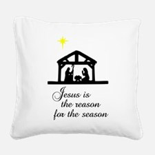 Jesus Is The Reason Nativity Scene Square Canvas P