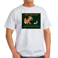 Fast and Pray T-Shirt
