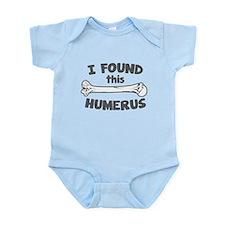 I Found This Humerus Infant Bodysuit