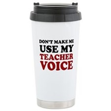 Funny Voice teacher Travel Mug