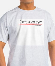 I am a runner slogan #1 Ash Grey T-Shirt T-Shirt