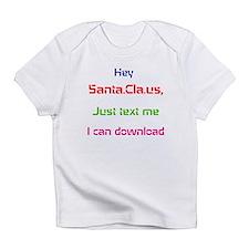 Hey Santa.Cla.us Infant T-Shirt