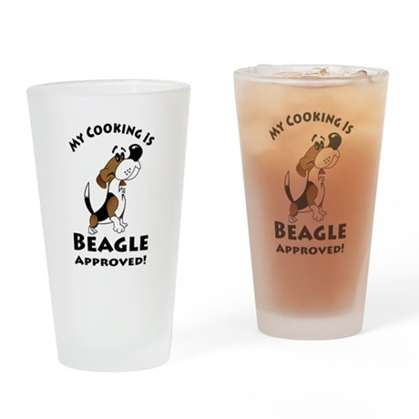 My Cooking is Beagle Approved! Drinking Glass