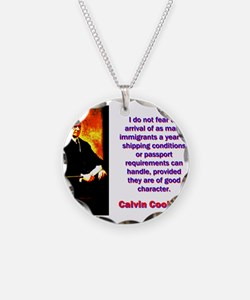 I Do Not Fear - Calvin Coolidge Necklace
