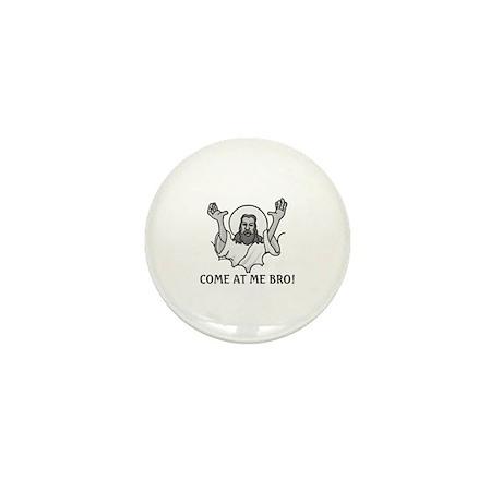 Jesus Says Come At Me Bro Mini Button