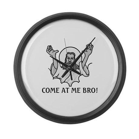 Jesus Says Come At Me Bro Large Wall Clock