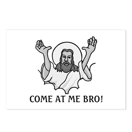 Jesus Says Come At Me Bro Postcards (Package of 8)