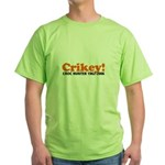 Crikey Crocodile Hunter Green T-Shirt