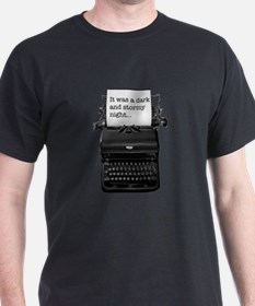 Dark and stormy night typeweriter T-Shirt
