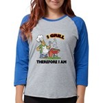 FIN-grill-therefore-i-am.png Womens Baseball Tee