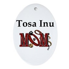 Tosa Inu Mom Gifts Oval Ornament