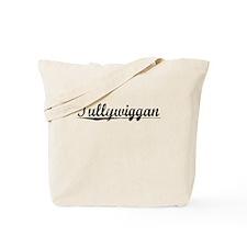 Tullywiggan, Aged, Tote Bag