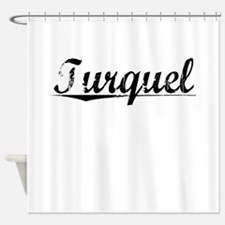 Turquel, Aged, Shower Curtain