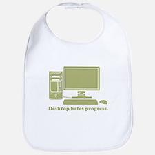 desktop hates progress Bib