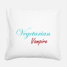 vegetarianvampire.png Square Canvas Pillow