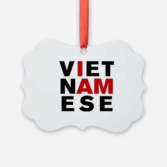 I AM VIETNAMESE Ornament