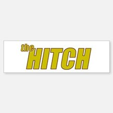 the HITCH Bumper Bumper Sticker