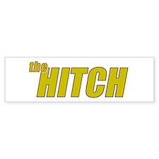 the HITCH Bumper Sticker