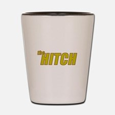 the HITCH Shot Glass