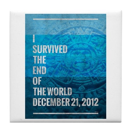 I Survived The End of The World Tile Coaster