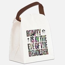 Beauty Is In The Eye of The Beholder Canvas Lunch