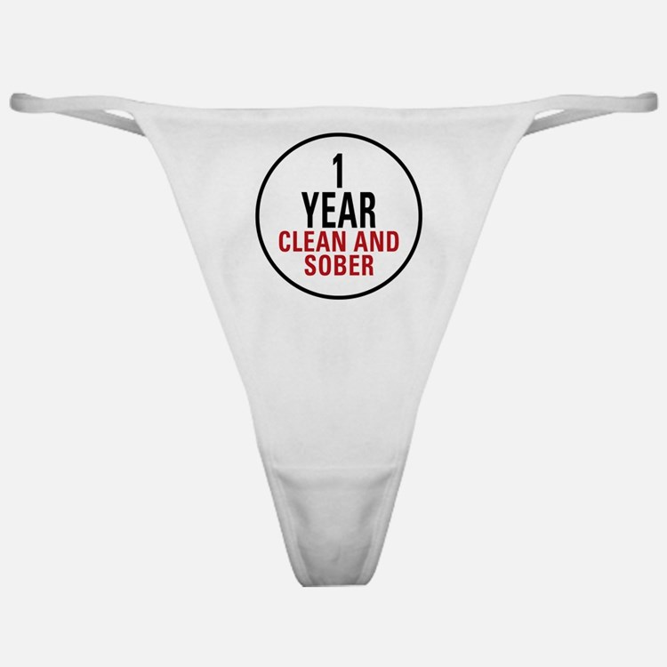 1 Year Clean & Sober Classic Thong