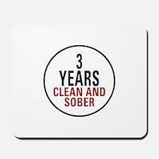 3 Years Clean & Sober Mousepad
