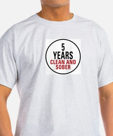 5 Years Clean & Sober T-Shirt