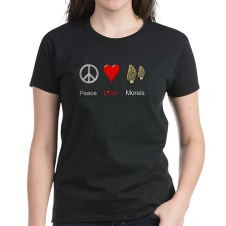 Peace Love Morels Women's Dark T-Shirt