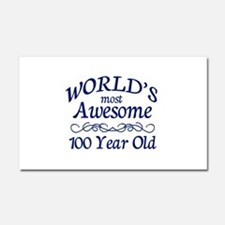 Awesome 100 Year Old Car Magnet 20 x 12