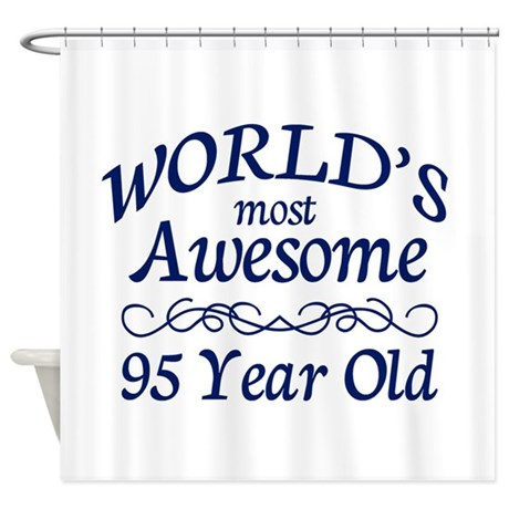 Awesome 95 Year Old Shower Curtain