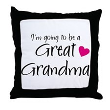 I'm going to be a Great Grandma! Throw Pillow