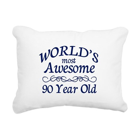 Awesome 90 Year Old Rectangular Canvas Pillow