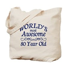 Awesome 80 Year Old Tote Bag