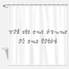 You are the light of the world Shower Curtain