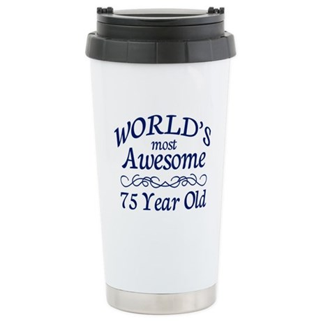 Awesome 75 Year Old Stainless Steel Travel Mug