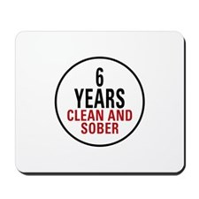 6 Years Clean & Sober Mousepad
