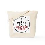 6 Years Clean & Sober Tote Bag