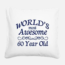 Awesome 60 Year Old Square Canvas Pillow