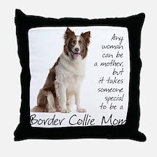 Border Collie Mom Throw Pillow
