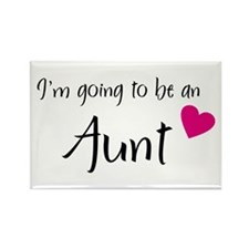 I'm going to be an Aunt! Rectangle Magnet