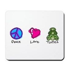 Peace, Love and turtles Mousepad